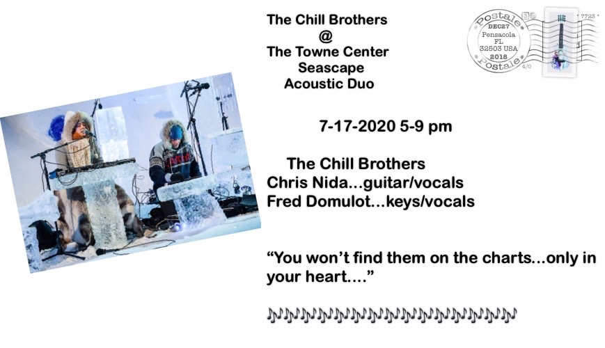 Jul,17 2020 LIve Music with The Chill Brothers Events Plaza | Seascape Resort Destin Florida Events