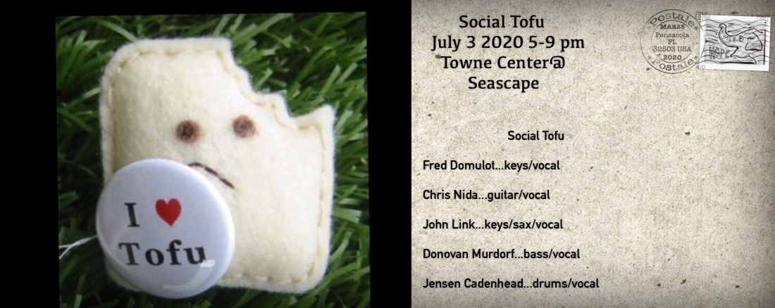 Jul,03 2020 LIve Music with Social Tofu Events Plaza | Seascape Resort Destin Florida Events