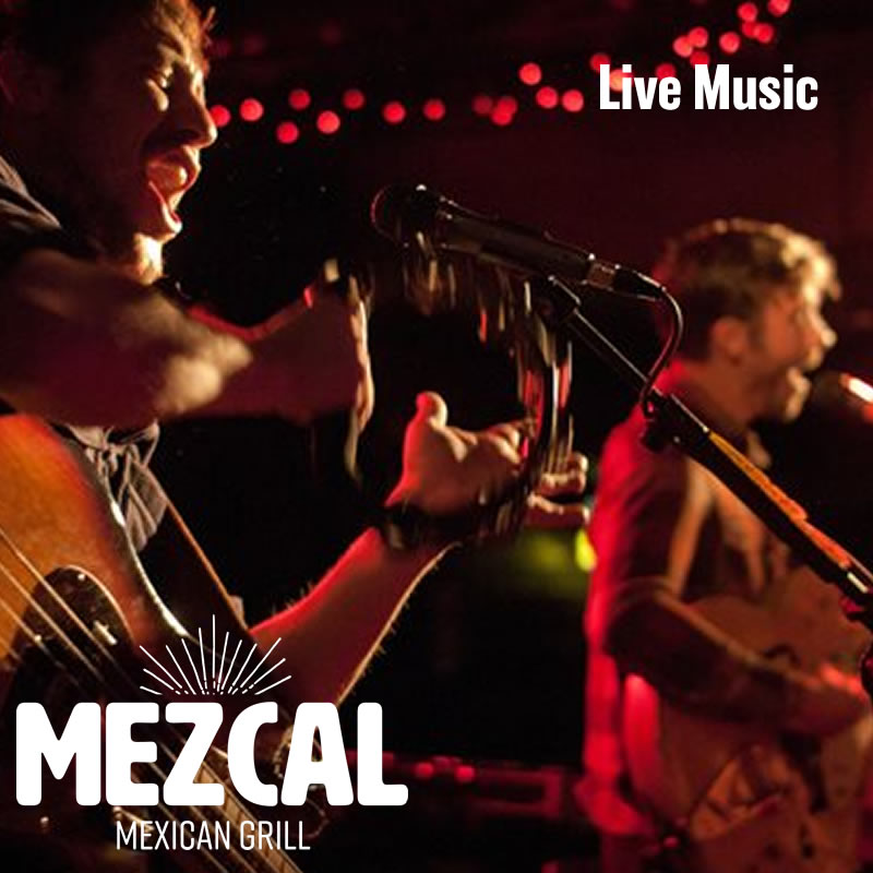 Mezcal Mexican Grill Live Music Destin Florida