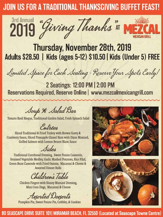 Nov,28 2019 Thanksgiving Feast Mezcal Mexican Grill | Seascape Resort Destin Florida Events