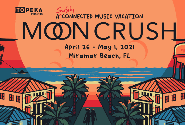 Apr,26 2021 Moon Crush 2021 Seascape Resort | Seascape Resort Destin Florida Events