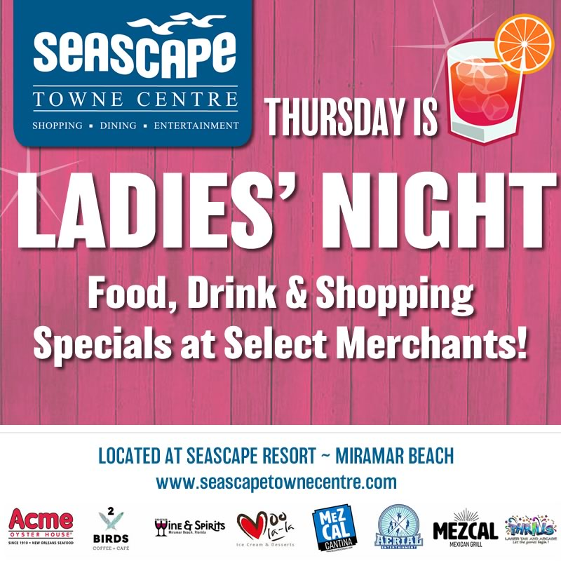 Jun,21 2018 Ladies Night Seascape Events Plaza | Seascape Resort Destin Florida Events